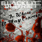 To Whom It May Concern by Blacklite District