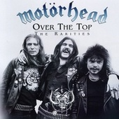 Over the Top: The Rarities de Motörhead