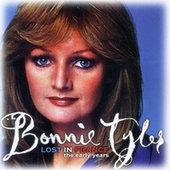 Lost In France - The Early Years de Bonnie Tyler