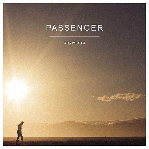 Anywhere by Passenger