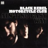 Ain't No Easy Way von Black Rebel Motorcycle Club