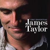 The Essential James Taylor (Deluxe Edition) by Various Artists
