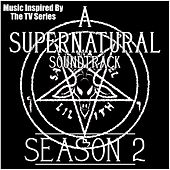 A Supernatural Soundtrack Season 2 (Music Inspired by the TV Series) de Various Artists