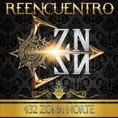 Reencuentro by 432 Zona Norte