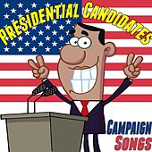 President Candidates Campaign Songs by Various Artists