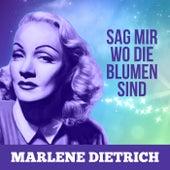 Sag mir wo die Blumen sind by Marlene Dietrich