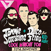 Cool Without You [2016 Remixes] von Tommie Sunshine