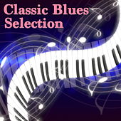 Classic Blues Selection de Various Artists