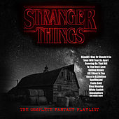 Stranger Things - The Complete Fantasy Playlist von Various Artists