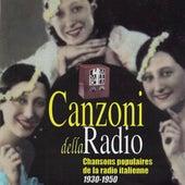 Canzoni della radio (Chansons populaires de la radio italienne, 1930-1950) by Various Artists