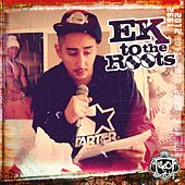 Ek to the Roots von Eko Fresh