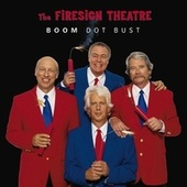 Boom Dot Bust by Firesign Theatre