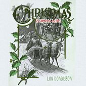Christmas Is Almost Here by Lou Donaldson