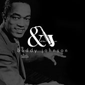 And All that Jazz by Buddy Johnson