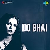 Do Bhai (Original Motion Picture Soundtrack) by Geeta Dutt