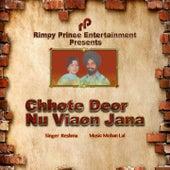 Chhote Deor Nu Viaon Jana by Reshma