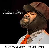 Mona Lisa by Gregory Porter