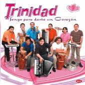 Tengo Para Darte Un Corazón de Grupo Trinidad