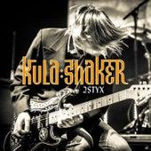 2 Styx de Kula Shaker