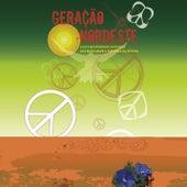 Geração Nordeste by Various Artists