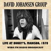 Live at Bunky's, Madison, 1978 von David Johansen Group