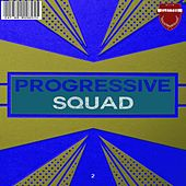 Progressive Squad, Vol. 2 de Various Artists