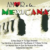 Amor a la Mexicana [Copacabana] de Various Artists