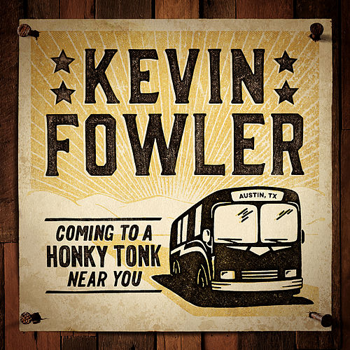 Texas Forever by Kevin Fowler