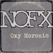 Oxy Moronic von NOFX