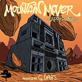 Mountain Mover - Single by Gappy Ranks