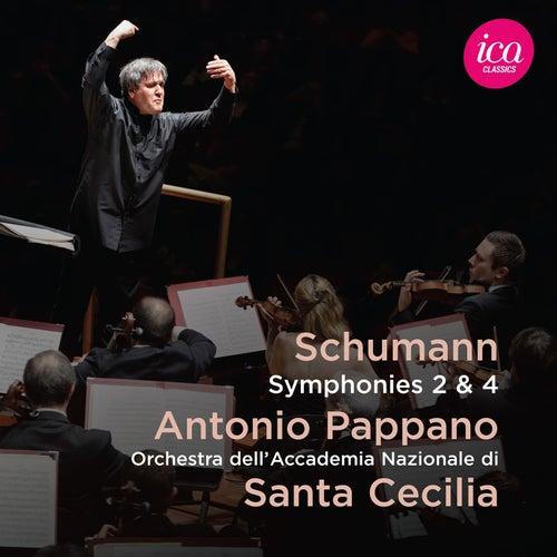 Schumann: Symphonies Nos. 2 & 4 (Live) by Orchestra dell'Accademia Nazionale di Santa Cecilia