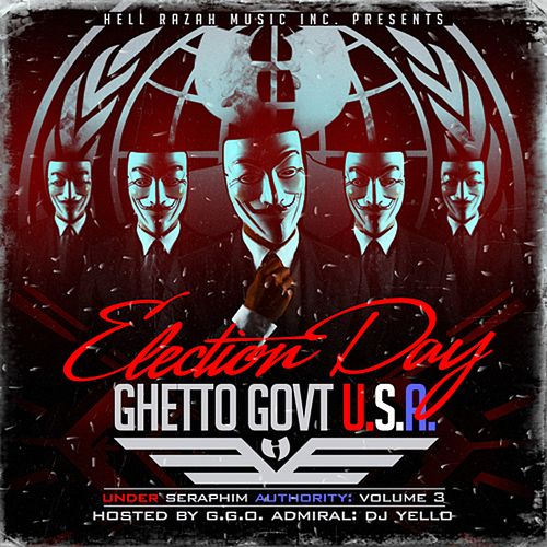 Under Seraphim Authority, Vol. 3: Election Day (Ghetto Gov't USA) by Various Artists