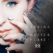 Sweeter Place di Svrcina