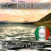 Imprescindibles (Angelitos Negros) by Pedro Infante