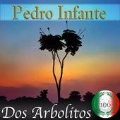 Imprescindibles (Dos Arbolitos) by Pedro Infante