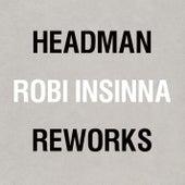 Headman/Robi Insinna Reworks von Various Artists