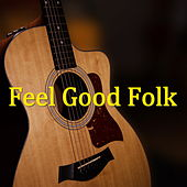 Feel Good Folk de Various Artists
