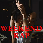 Weekend Rap by Various Artists
