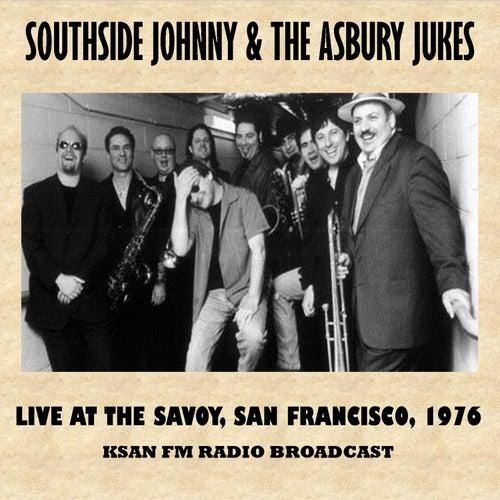 Live at the Savoy, San Francisco, 1976 (Fm Radio Broadcast) de Southside Johnny