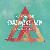 Somewhere New (Radio Edit) de Klingande