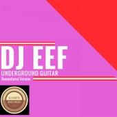 Underground Guitar (Remastered Version) de DJ Eef