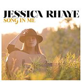Song in Me by Jessica Rhaye