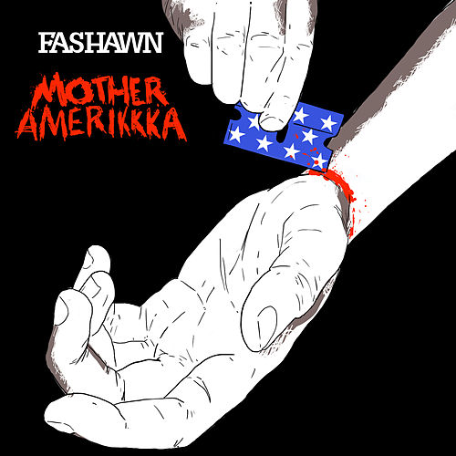 Mother Amerikkka by Fashawn