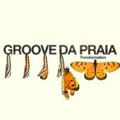 Transformations von Groove Da Praia