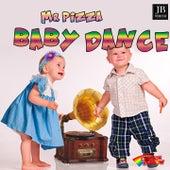 Baby Dance Bomb von Mr.Pizza