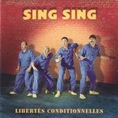 Libertés conditionnelles by Sing-Sing