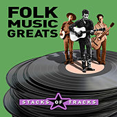 Stacks of Tracks - Folk Music Greats von Various Artists