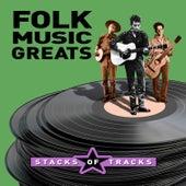 Stacks of Tracks - Folk Music Greats de Various Artists
