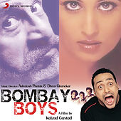 Bombay Boys (Original Motion Picture Soundtrack) by Various Artists