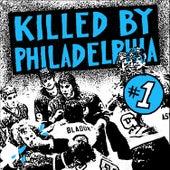 Killed by Philadelphia, Vol. 1 de Various Artists